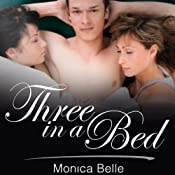 Three in a Bed | [Monica Belle]