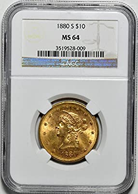 1880 S Liberty Head Ten Dollar MS64 NGC