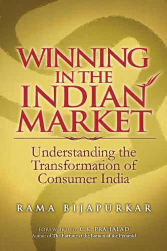 Winning in the Indian Market: Understanding the Transformation of Consumer India
