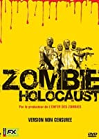 Zombie holocaust [Non censuré]