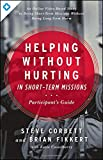 Helping Without Hurting in Short-Term Missions: Participants Guide
