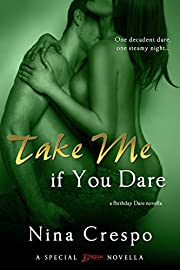 Take Me if You Dare (Entangled Brazen) (A Birthday Dare Novella Book 1)