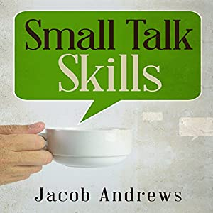 Small Talk Skills Audiobook