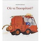O� va Tromp�tard ?par Charlotte Sj�strand