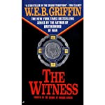 The Witness: Badge of Honor, Book 4 (       UNABRIDGED) by W. E. B. Griffin Narrated by Michael Russotto