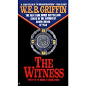 The Witness: Badge of Honor, Book 4 | [W. E. B. Griffin]