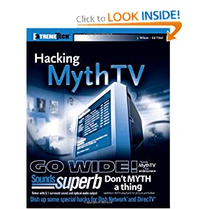 Hacking MythTV Ed Tittel, Jarod Wilson, Justin Korelc, Matthew Wright