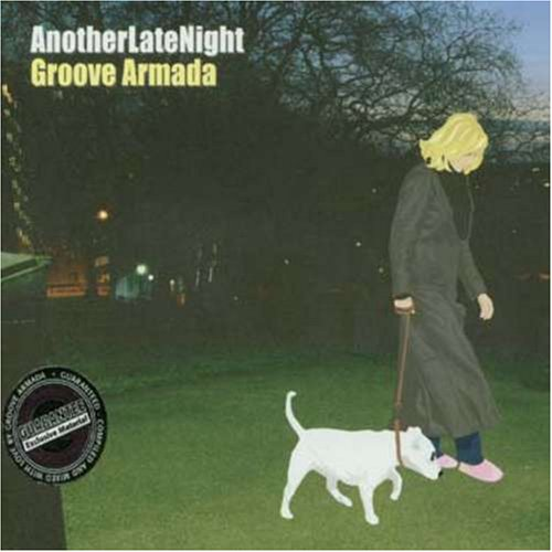 Groove Armada - Another Late Night - Zortam Music