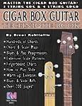 Cigar Box Guitar - Technique Book: Ci...