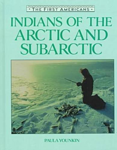 Indians of the Arctic and Subarctic (First Americans (Facts on File Hardcover))