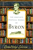The Complete Poetical Works of Byron (Cambridge Edition) (Cambridge Edition)