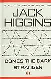 Comes the Dark Stranger Jack Higgins