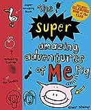 Pig 2: The Super Amazing Adventures of Me, Pig