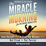 The Miracle Morning for Network Marke...