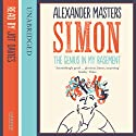 The Genius in My Basement Audiobook by Alexander Masters Narrated by Jot Davies
