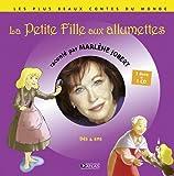 La petite fille aux allumettes (1CD audio)