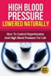 High Blood Pressure Lowered Naturally...