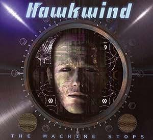 hawkwind the machine stops