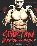 Spartan Warrior Workout: Get Action-Movie Ripped in 30 Days