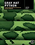 Gray Hat Python - Python Programming for Hackers and Reverse Engineers