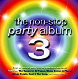 The Non-Stop Party Album 3 Various Artists