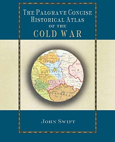 The Palgrave Concise Historical Atlas of the Cold War