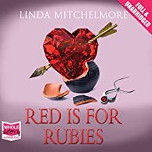Red Is for Rubies (       UNABRIDGED) by Linda Mitchelmore Narrated by Karen Cass