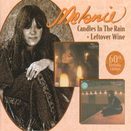 Melanie - Candles in the Rain/Leftover Wine - Zortam Music