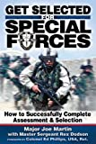 img - for Get Selected! for Special Forces: How to Successfully Train for and Complete Special Forces Assessment & Selection book / textbook / text book