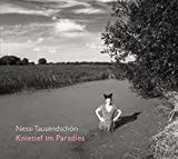 Nessi Tausendsch�n 'Knietief im Paradies'
