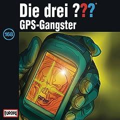 168 - GPS-Gangster (Teil 2)