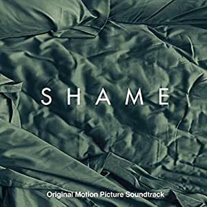 Shame: Original Motion Picture Soundtrack
