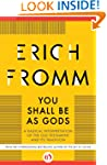 You Shall Be As Gods: A Radical Inter...
