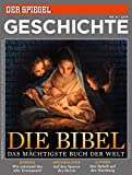 SPIEGEL GESCHICHTE 6/2014: Die Bibel