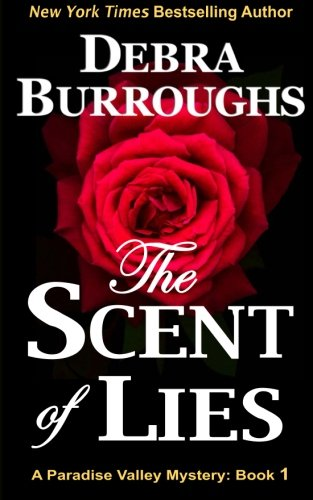 the-scent-of-lies-a-paradise-valley-mystery-volume-1