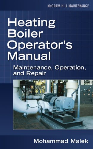 Heating Boiler Operators  Manual: Maintenance, Operation, and Repair - McGraw-Hill Professional - 0071475222 - ISBN:0071475222