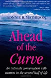 img - for Ahead of the Curve: An intimate conversation with women in the second half of life book / textbook / text book