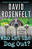 Who Let the Dog Out? (An Andy Carpenter Mystery)