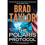 The Polaris Protocol: A Pike Logan Thriller ~ Brad Taylor
