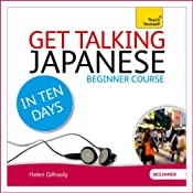Get Talking Japanese in Ten Days | [Helen Gilhooly]