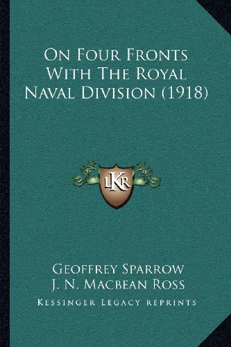 On Four Fronts with the Royal Naval Division (1918)
