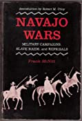 Navajo Wars: Military Campaigns, Slave Raids, and Reprisals: Frank McNitt: 9780826312266: Amazon.com: Books