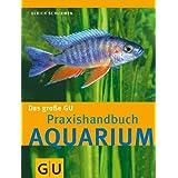 """Aquarium, Das gro�e GU Praxishandbuchvon """"Ulrich Schliewen"""""""