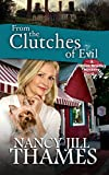 From the Clutches of Evil: A Jillian Bradley Mystery, Book 3