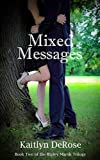 Mixed Messages (Ripley Marsh Trilogy Book 2)