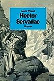 Hector Servadac: Voyages et aventures à travers le monde solaire (French Edition)