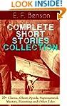 E. F. Benson: Complete Short Stories...