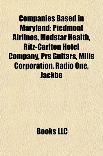 companies-based-in-maryland-piedmont-airlines-ritz-carlton-hotel-company-medstar-health-prs-guitars-