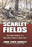 img - for Scarlet Fields: The Combat Memoir of a World War I Medal of Honor Hero (Modern War Studies) book / textbook / text book