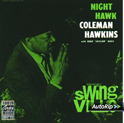 Night Hawk Coleman Hawkins